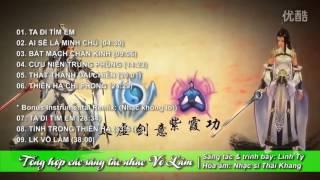 Tổng hợp các sáng tác nhạc Võ Lâm   Linh Tý
