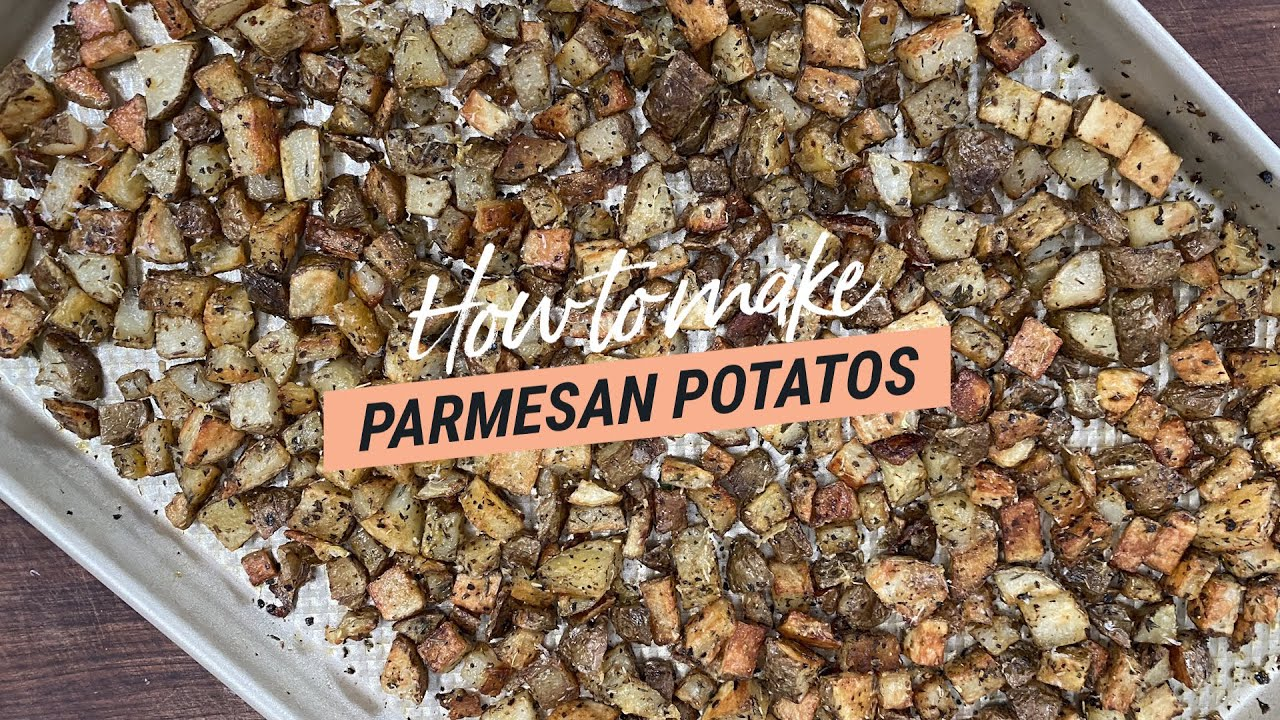 How to make Parmesan Potatoes