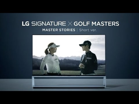 LG SIGNATURE celebrates the artistry and technique of golf's finest in master stories