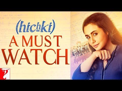 Hichki - A Must Watch | Rani Mukerji