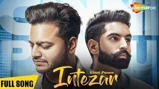 Intezar – Ginni Pannu – Parmish Varma