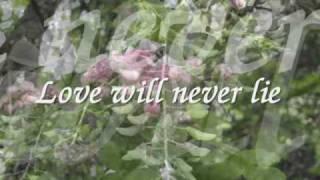 Love Will Never Lie