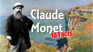 10 Amazing Facts about Claude Monet