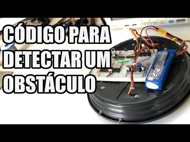CÓDIGO PARA DETECTAR OBSTÁCULOS | Usina Robots US-3 #028