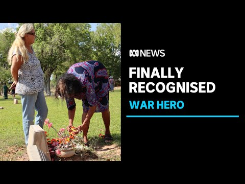 A NT war hero recognised 64 years after his death | ABC News