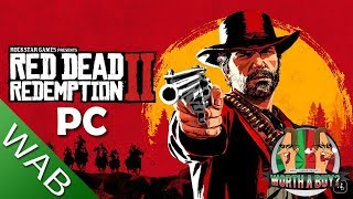 Red Dead Redemption 2 PC - Hows the PC version?