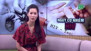 Những nguồn lây nhiễm HIV ít ai ngờ tới | VTC14