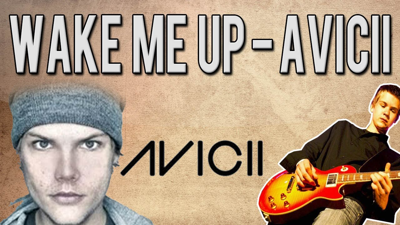 avicii wake me up guitar lesson with tabs download youtube. Black Bedroom Furniture Sets. Home Design Ideas