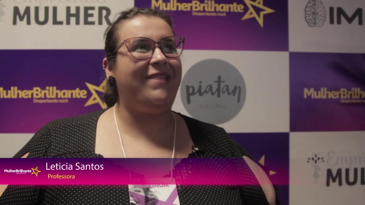 Depoimento Leticia Santos - Professoraa sobre a Mulher Brilhante