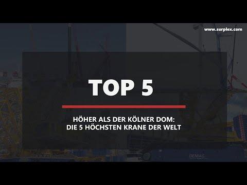 Die 5 höchsten Krane der Welt - Surplex GmbH