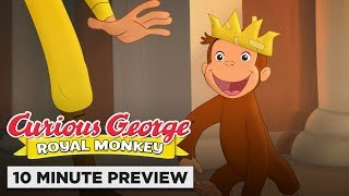 Curious George: Royal Monkey | 10 Minute Preview | Film Clip | Own it 9/10 on DVD & Digital