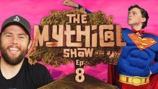 The Mythical Show Ep 8 (Yo Daddy Rap, Shaycarl, & Man of Steel Musical)