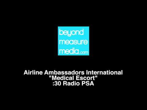 AAI  30 Radio PSA Medical Escort