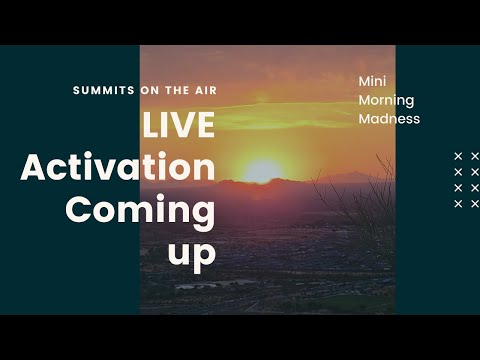 LIVE Summits on the Air Activation Coming Up