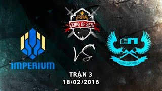 [18.02.2016] IPT VS BM [KingOfSea 2016][Ván 3]