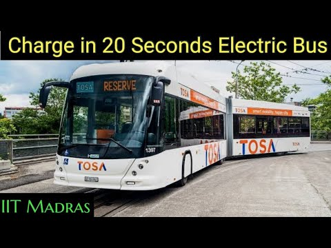 IIT Madras 20 Sec Flash Charging Electric Bus in India