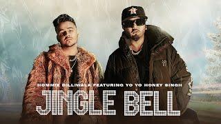 Video Jingle Bell - Hommie Dilliwala - Yo Yo Honey Singh