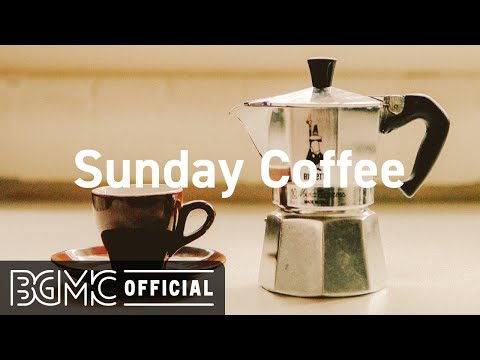 Sunday Coffee: Winter Jazz Playlist - Sweet Jazz and Bossa Nova Music for Lazy Sunday
