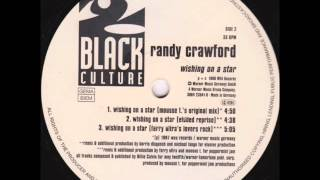 Randy Crawford - Wishing On A Star (Mousse T's Original Version)