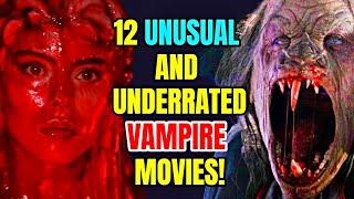 12 Unusual But Brilliant Vampire Movies - Hidden Gems Of This Genre!