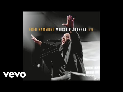 Fred Hammond - God Is My Refuge (Live) [Audio]