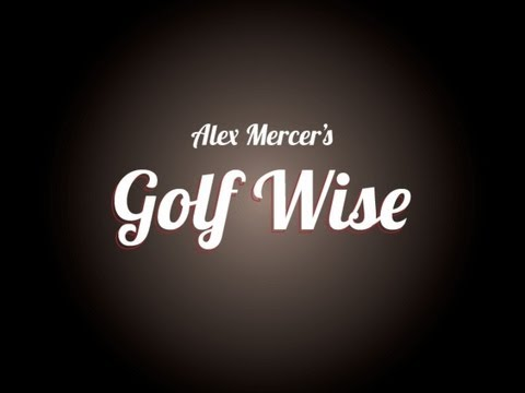 Alex Mercer\'s Golf Wise - Teaser