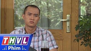 THVL | Con đường Hoàn Lương - Phần 2 - Tập 3[3]: Sơn Khó Hiểu Khi Bảy Đá đứng Về Phía ông Năm