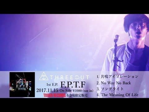 THREEOUT - 『F.P.T.F』