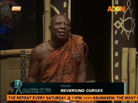 Reversing curses - Asumasem on Adom TV (24-8-16)