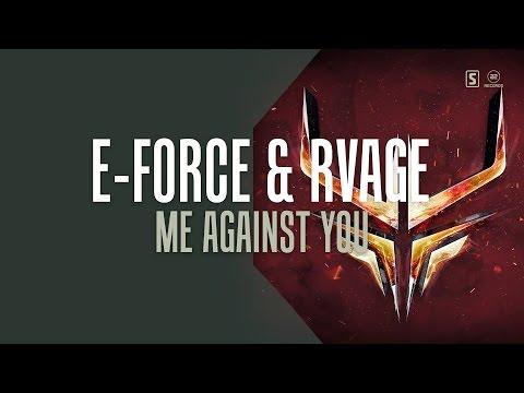 E-Force & RVAGE - Me Against You (#A2REC161)