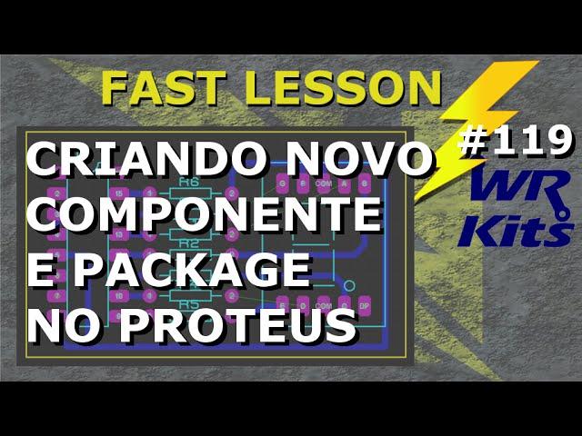 COMO CRIAR NOVO COMPONENTE NO SOFTWARE DE ELETRÔNICA | Fast Lesson #119
