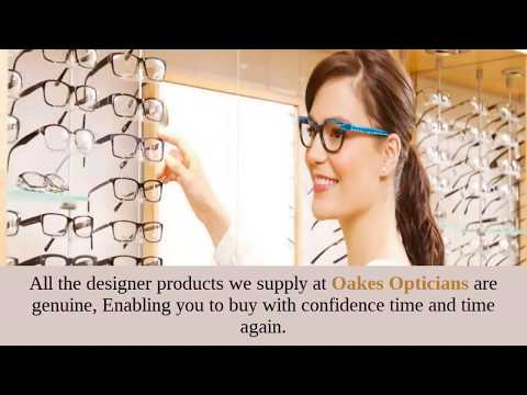 Designer Prescription Glasses For Men & Women by Oakes Opticians
