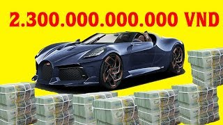 Tại sao siêu xe 400 tỷ trên Thế Giới về Việt Nam lại có giá 2300 tỷ ?