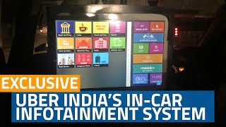 Exclusive first look: Uber India's in-car infotainment sys..