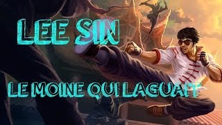 video Lee Sin, le moine qui laguait