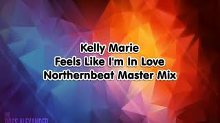 Kelly Marie - Feels Like I'm In Love (Northernbeat Master Mix)