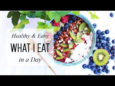 What I Eat in a Day!! Healthy, Quick & Easy Meals // March 2017