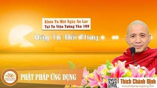 Hãy Tự Đổi Thay (KT109) - TT. Thích Chánh Định