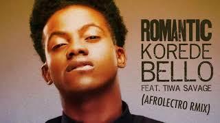 Romantic Remix - Korede Bello Ft. Tiwa Savage