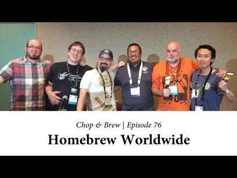 Chop & Brew | Homebrew Worldwide