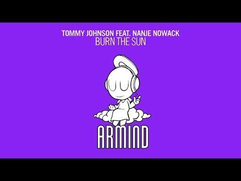 Tommy Johnson feat. Nanje Nowack - Burn The Sun (Original Mix)
