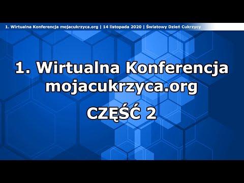 1. Wirtualna Konferencja mojacukrzyca.org - część 2