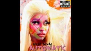 Nicki Minaj - Automatic (Audio)