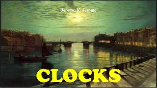 Learn English Through Story - Clocks by Jerome K. Jerome