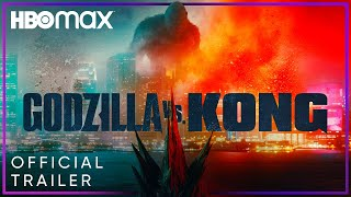 Godzilla vs Kong HBO MAX Movie Trailer Video HD