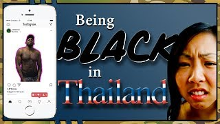Being Black in Thailand | Girls, Racism | My Experience African American Living in Thailand