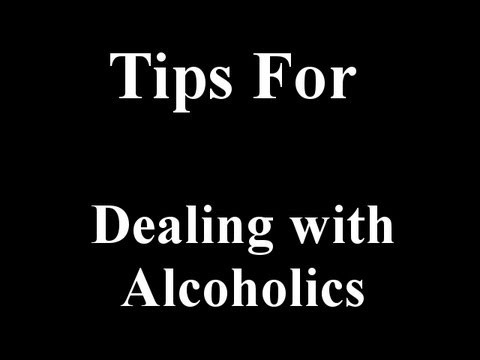 Tips for Dealing With Alcoholics