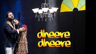 Dheere Dheere – Naseer Ahmed Khawaja