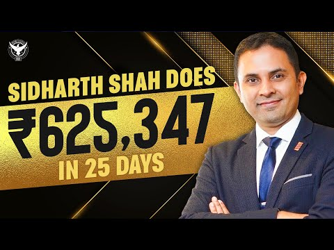Sidharth Shah Does 625,347 In 25 Days