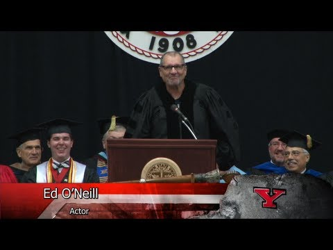 Actor Ed O'Neill's speech to the undergraduates at Youngstown ...